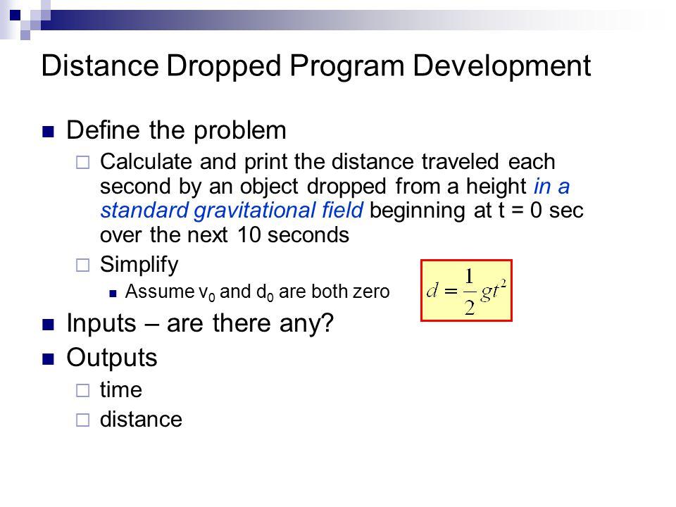 Distance Dropped Program Development