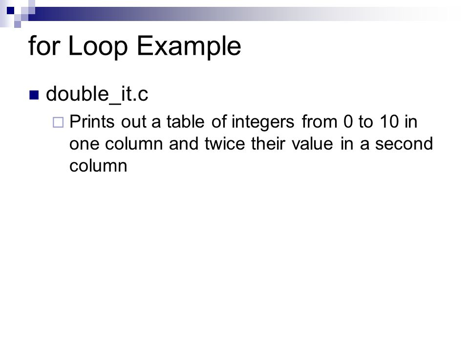for Loop Example double_it.c