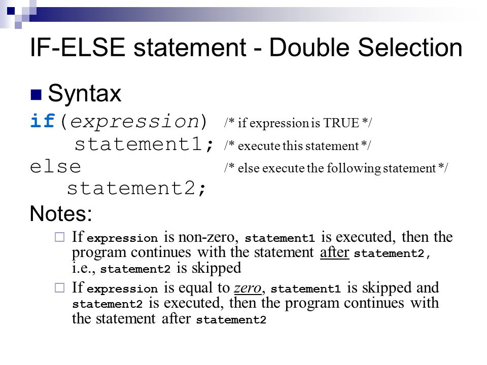 IF-ELSE statement - Double Selection