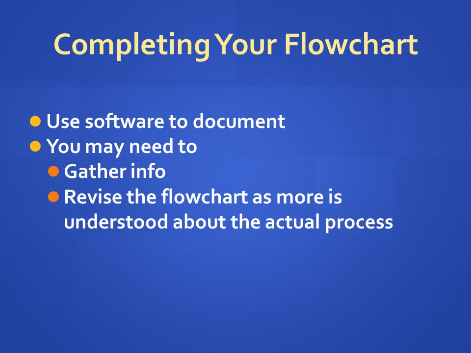 Completing Your Flowchart