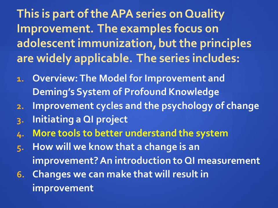 This is part of the APA series on Quality Improvement