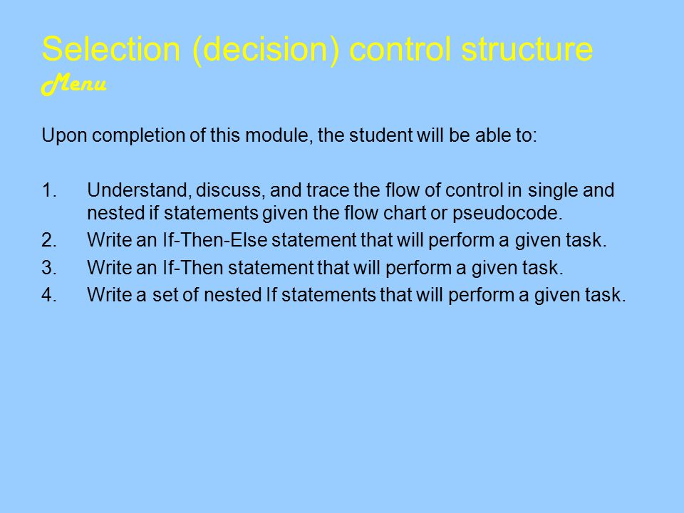 Selection (decision) control structure Menu