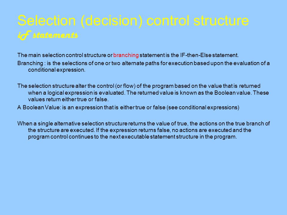 Selection (decision) control structure iF statements