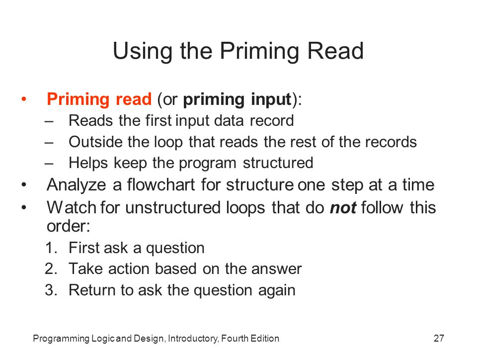 Using the Priming Read Priming read (or priming input):