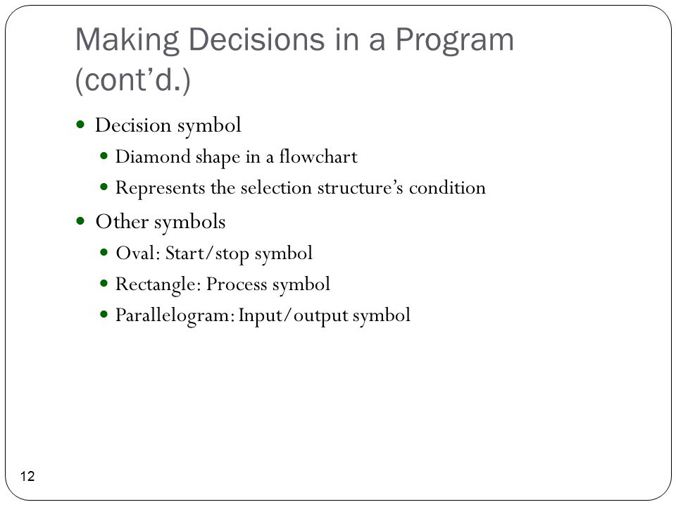 Making Decisions in a Program (cont'd.)