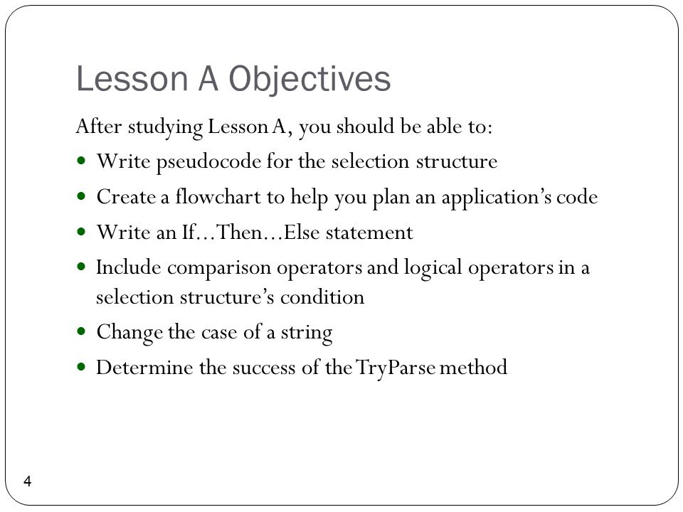 Lesson A Objectives After studying Lesson A, you should be able to: