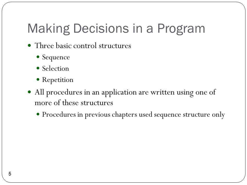 Making Decisions in a Program