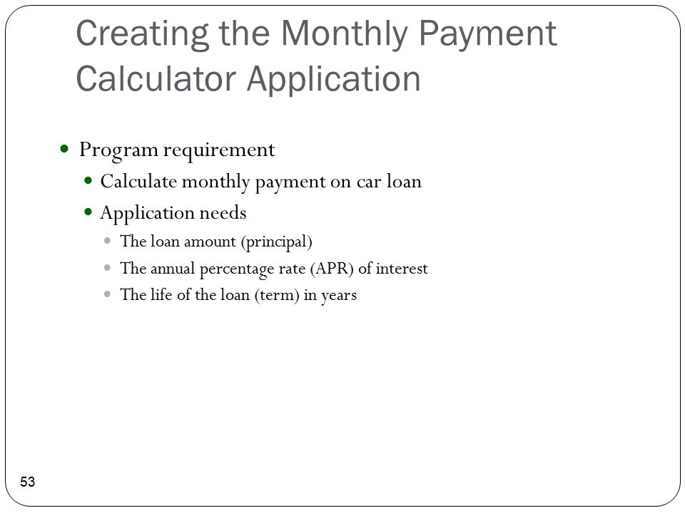 Creating the Monthly Payment Calculator Application