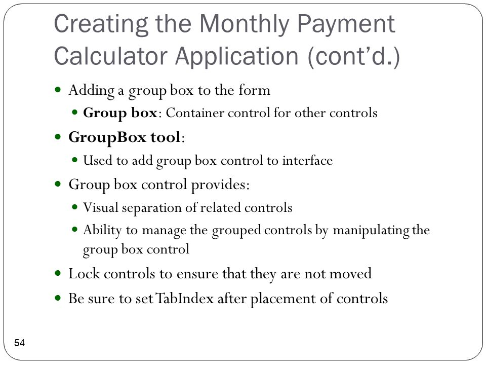 Creating the Monthly Payment Calculator Application (cont'd.)