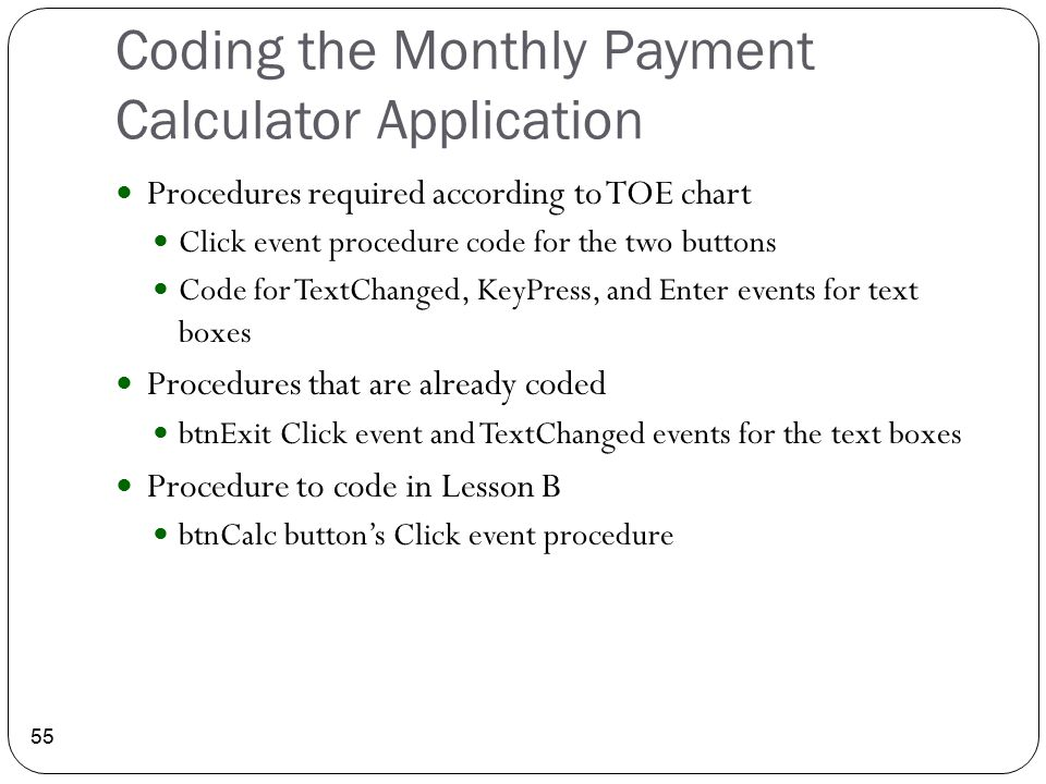 Coding the Monthly Payment Calculator Application