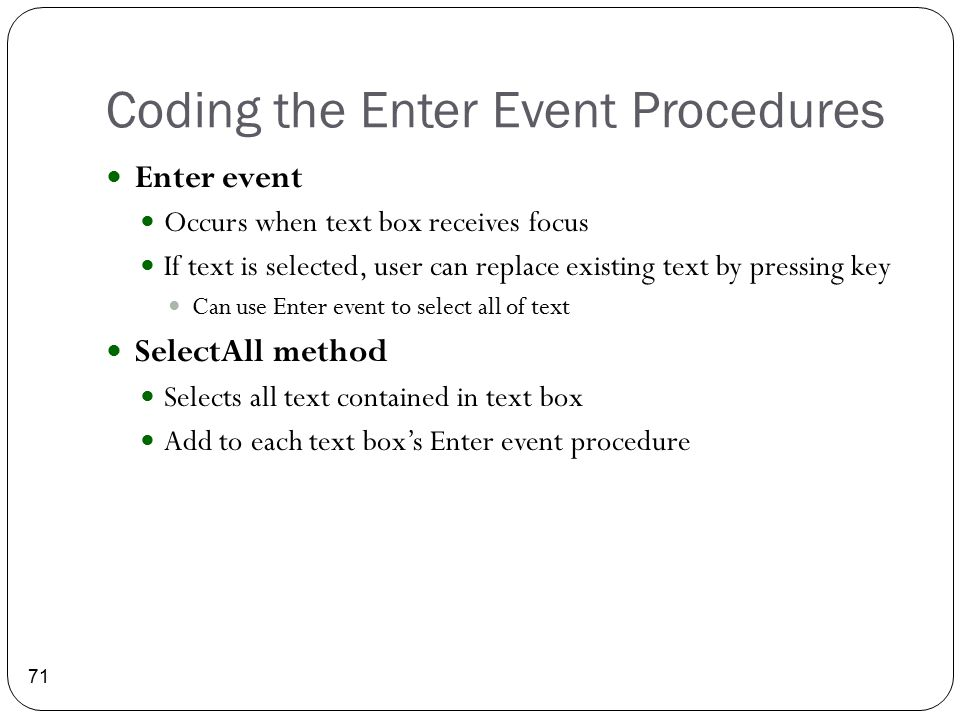 Coding the Enter Event Procedures