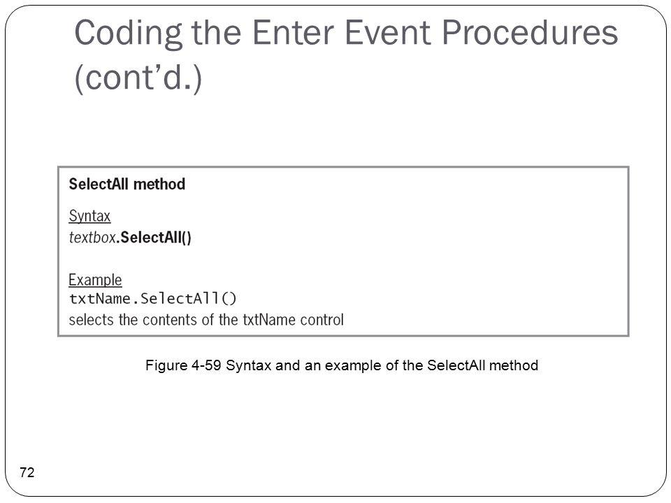 Coding the Enter Event Procedures (cont'd.)