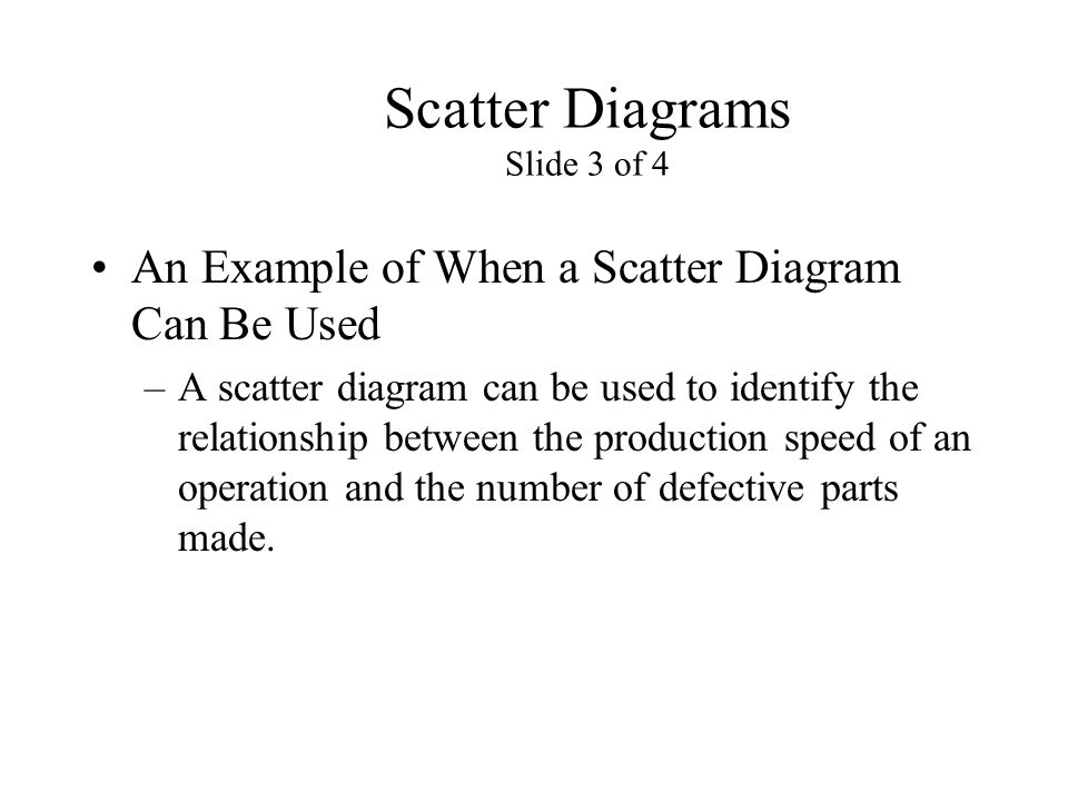 Scatter Diagrams Slide 3 of 4