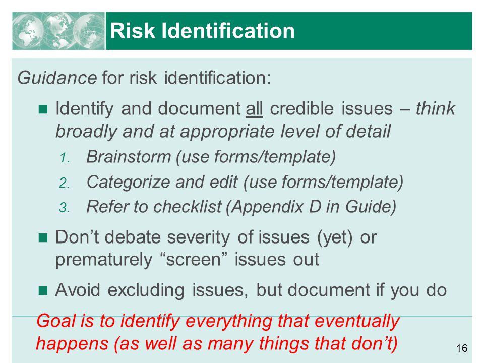 Risk Identification Guidance for risk identification: