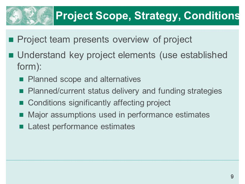 Project Scope, Strategy, Conditions