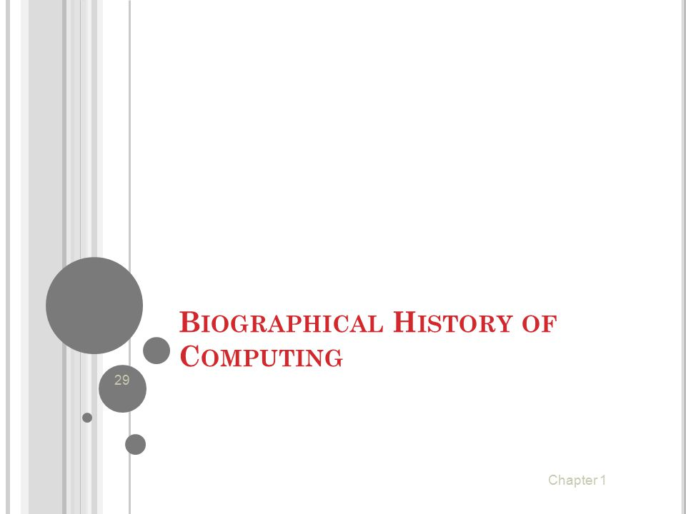 Biographical History of Computing
