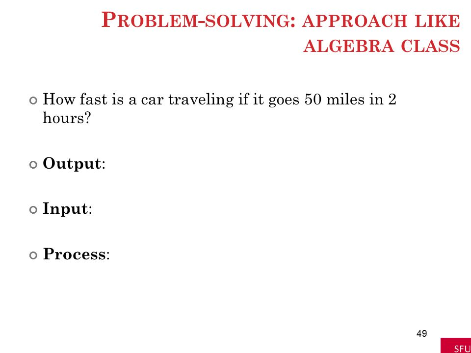 Problem-solving: approach like algebra class