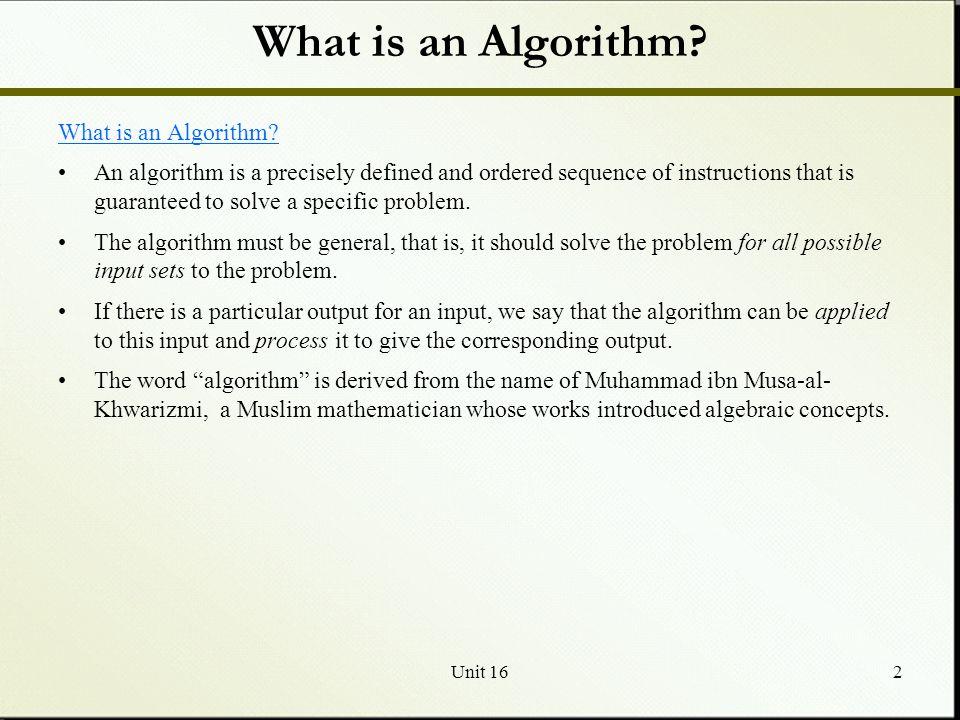 What is an Algorithm What is an Algorithm
