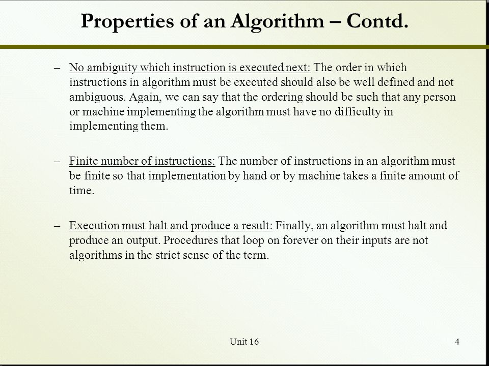 Properties of an Algorithm – Contd.