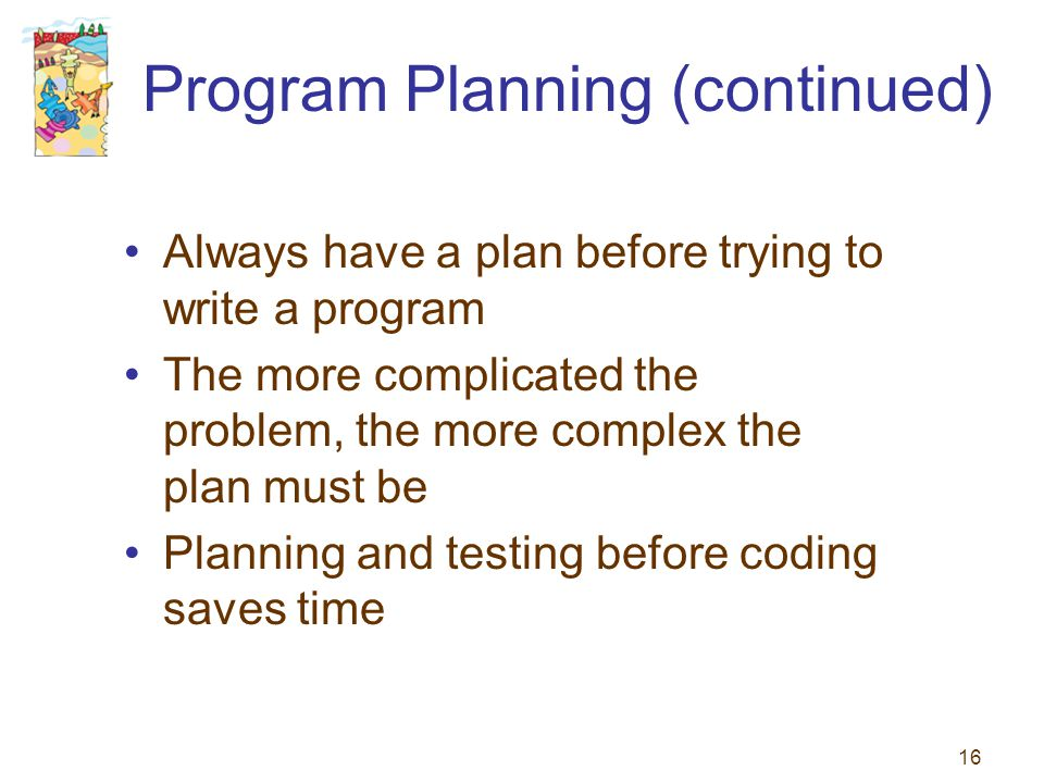 Program Planning (continued)
