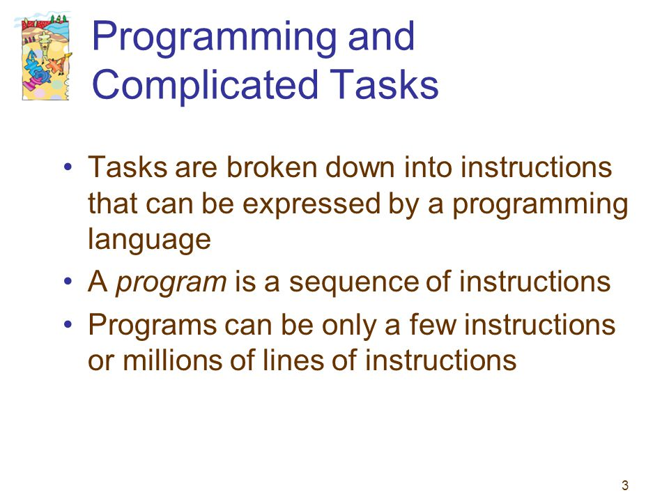 Programming and Complicated Tasks