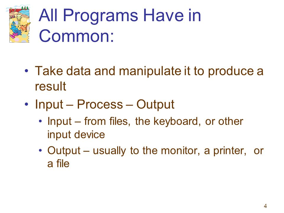 All Programs Have in Common: