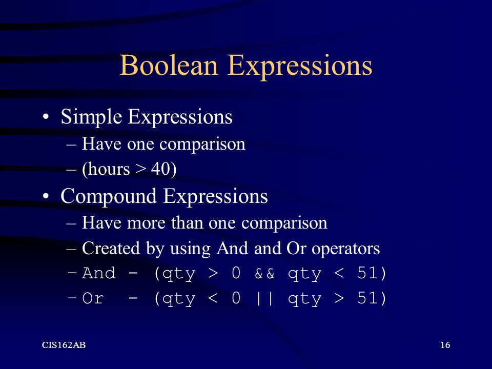 Boolean Expressions Simple Expressions Compound Expressions