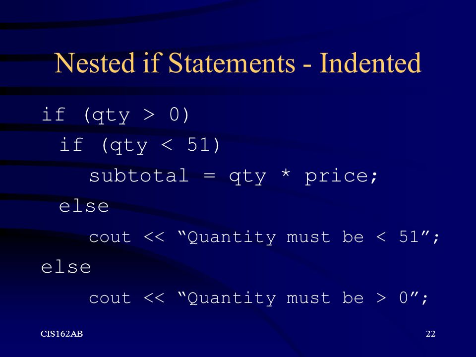 Nested if Statements - Indented