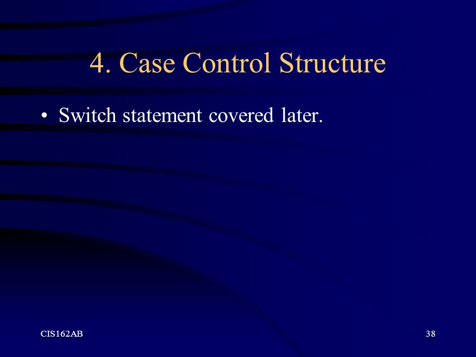 4. Case Control Structure