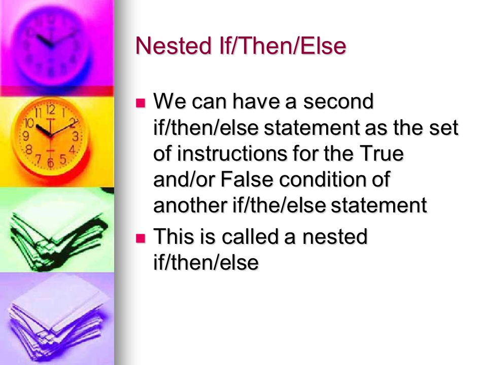Nested If/Then/Else