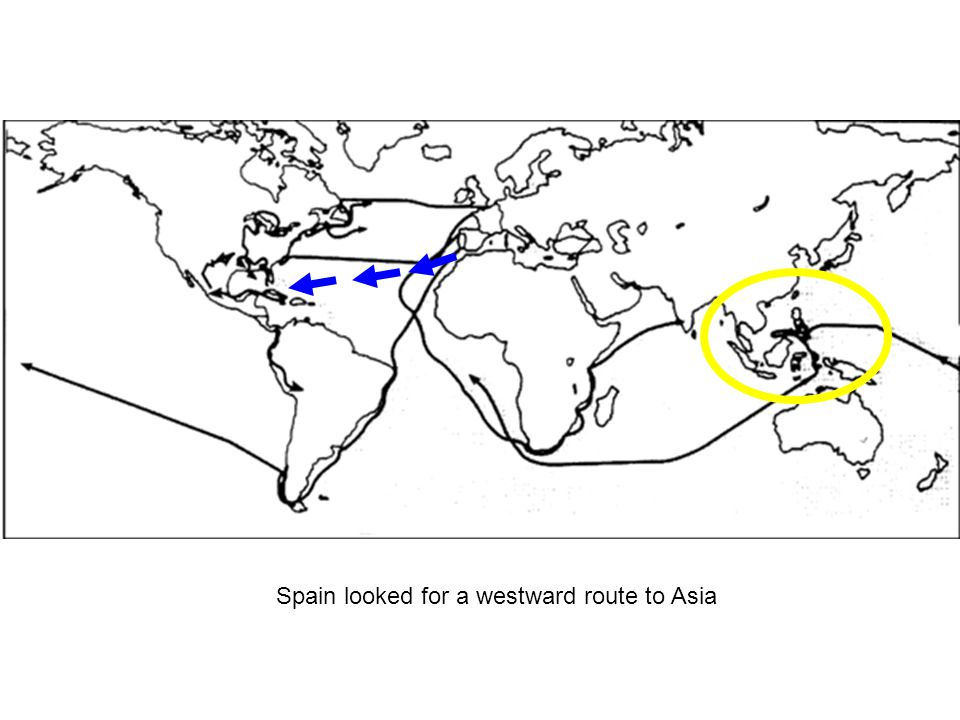 Spain looked for a westward route to Asia
