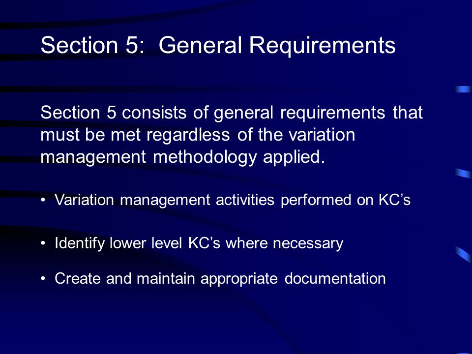 Section 5: General Requirements