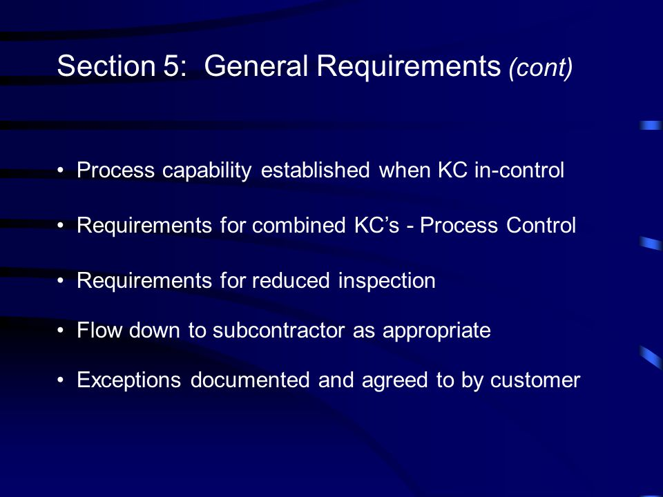 Section 5: General Requirements (cont)