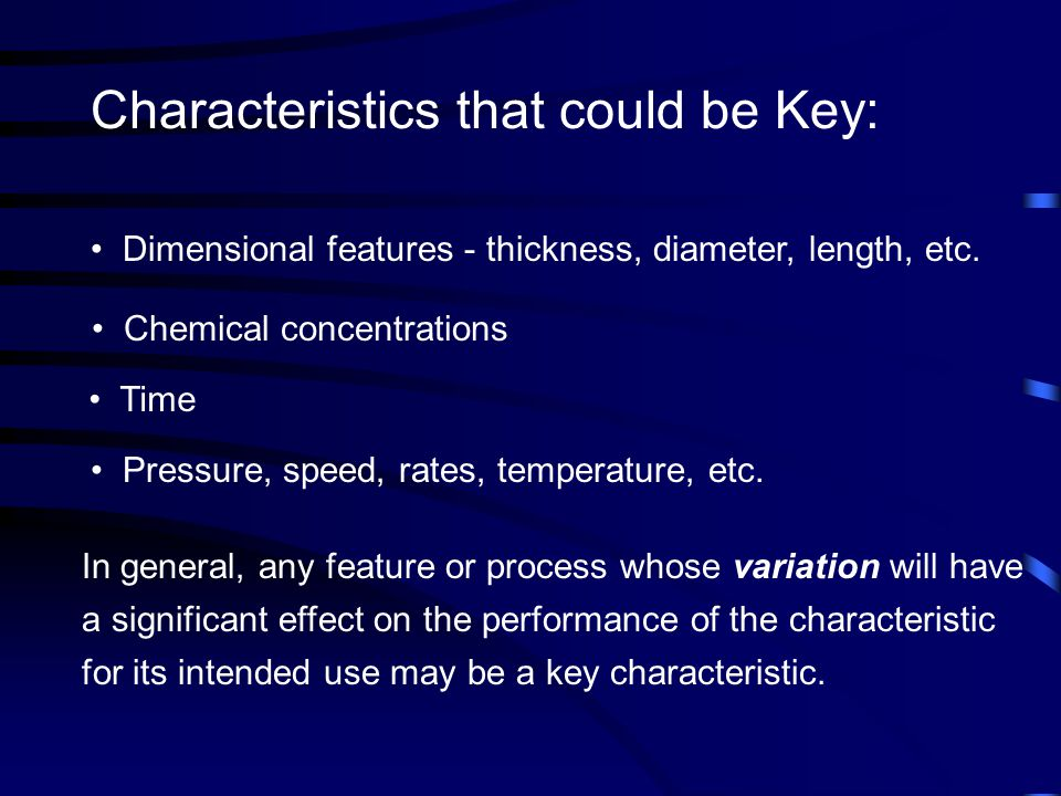 Characteristics that could be Key: