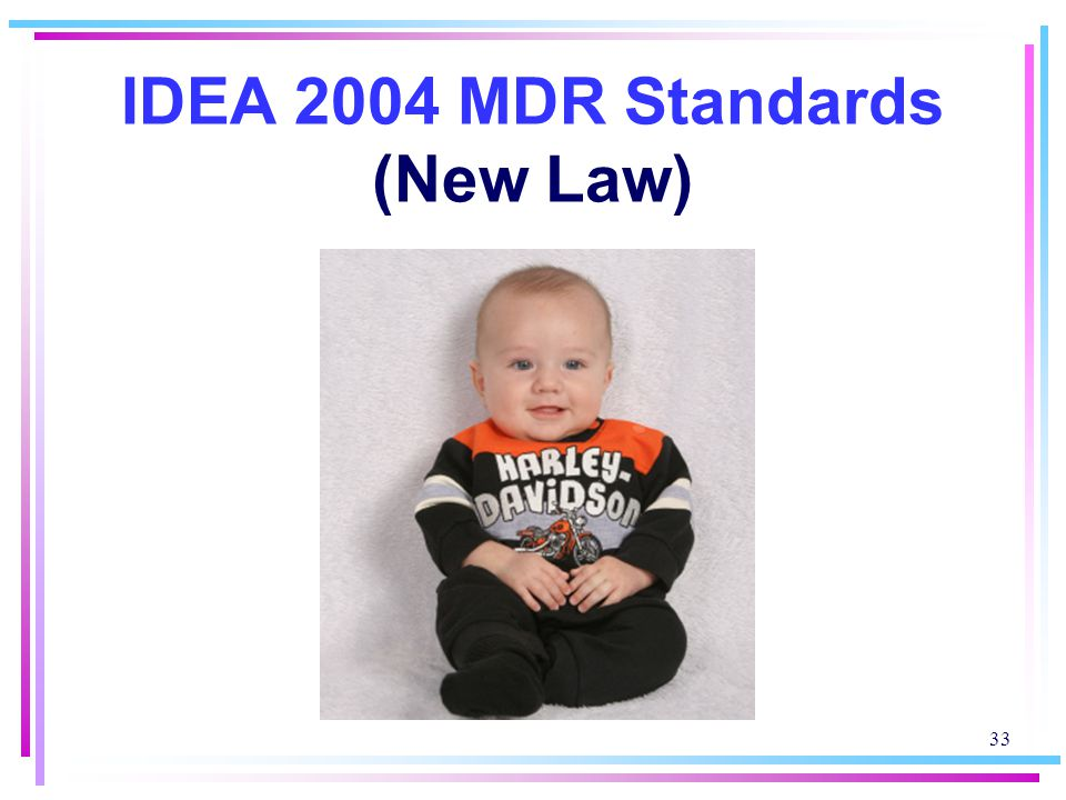 IDEA 2004 MDR Standards (New Law)