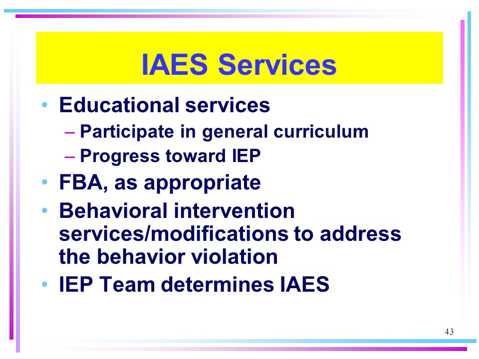 IAES Services Educational services FBA, as appropriate
