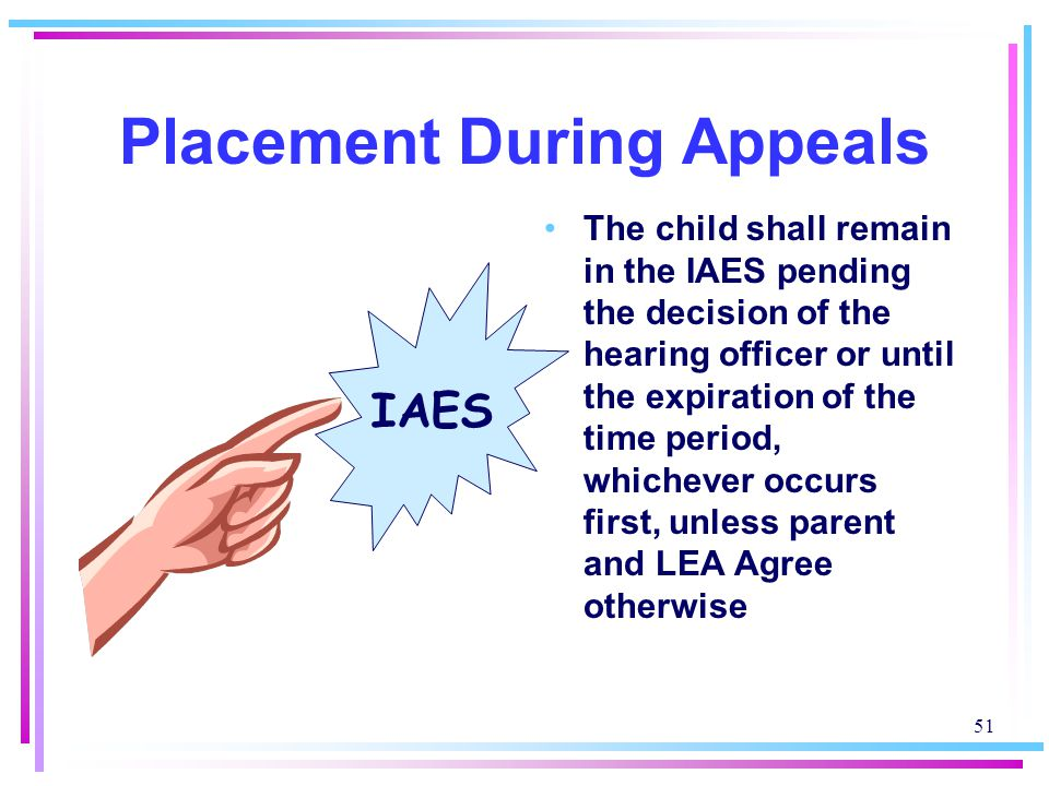 Placement During Appeals