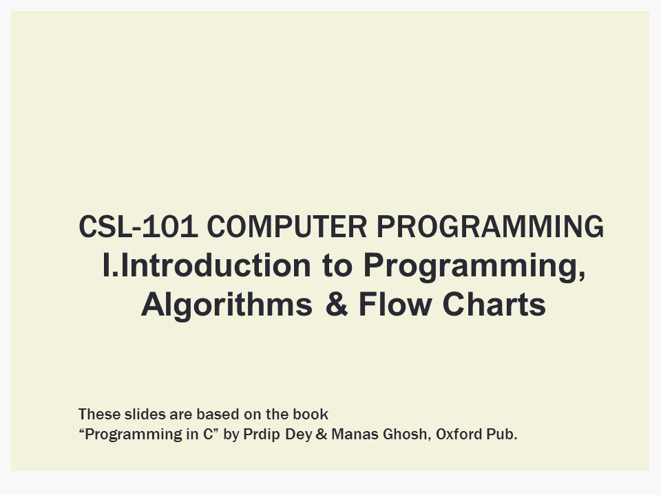 Introduction to Programming, Algorithms & Flow Charts