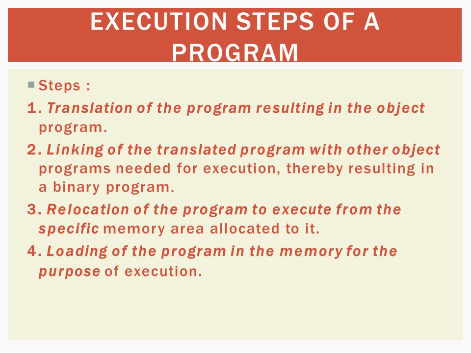 EXECUTION STEPS OF A PROGRAM