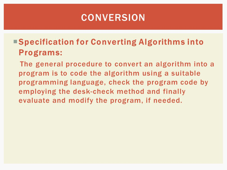 CONVERSION Specification for Converting Algorithms into Programs: