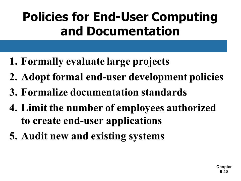 Policies for End-User Computing and Documentation