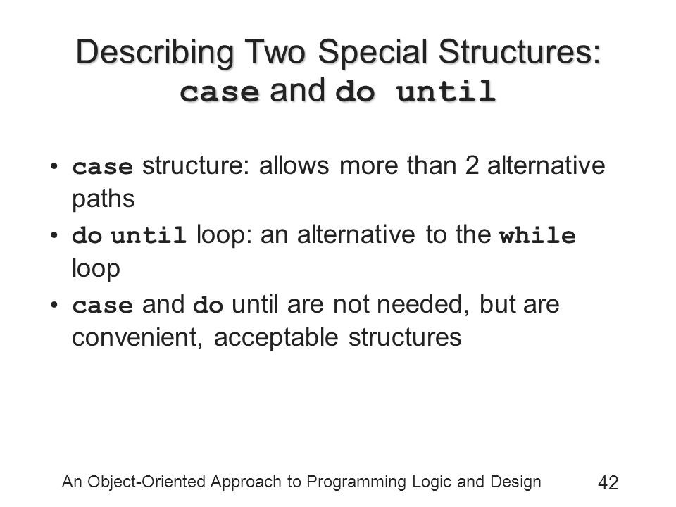 Describing Two Special Structures: case and do until