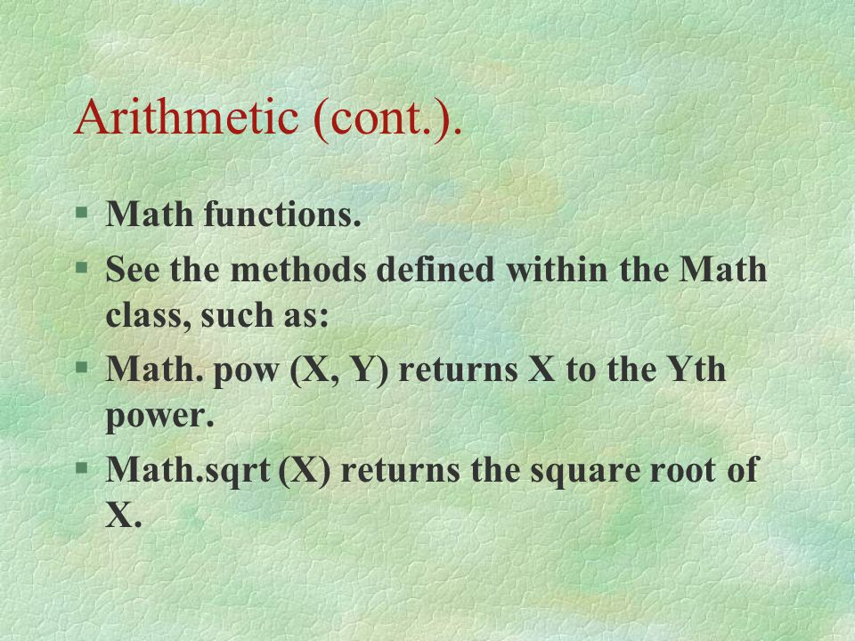 Arithmetic (cont.). Math functions.
