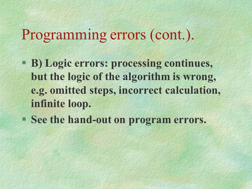 Programming errors (cont.).