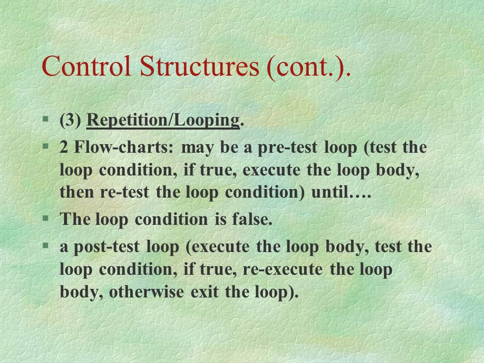 Control Structures (cont.).