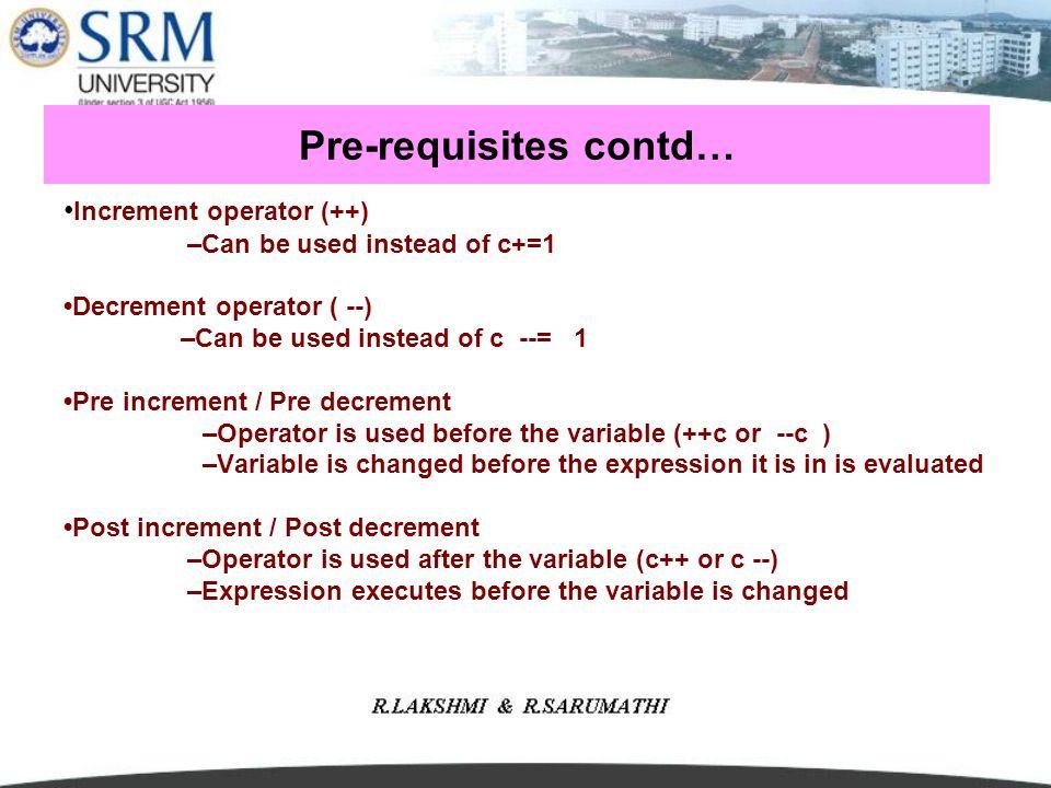Pre-requisites contd…