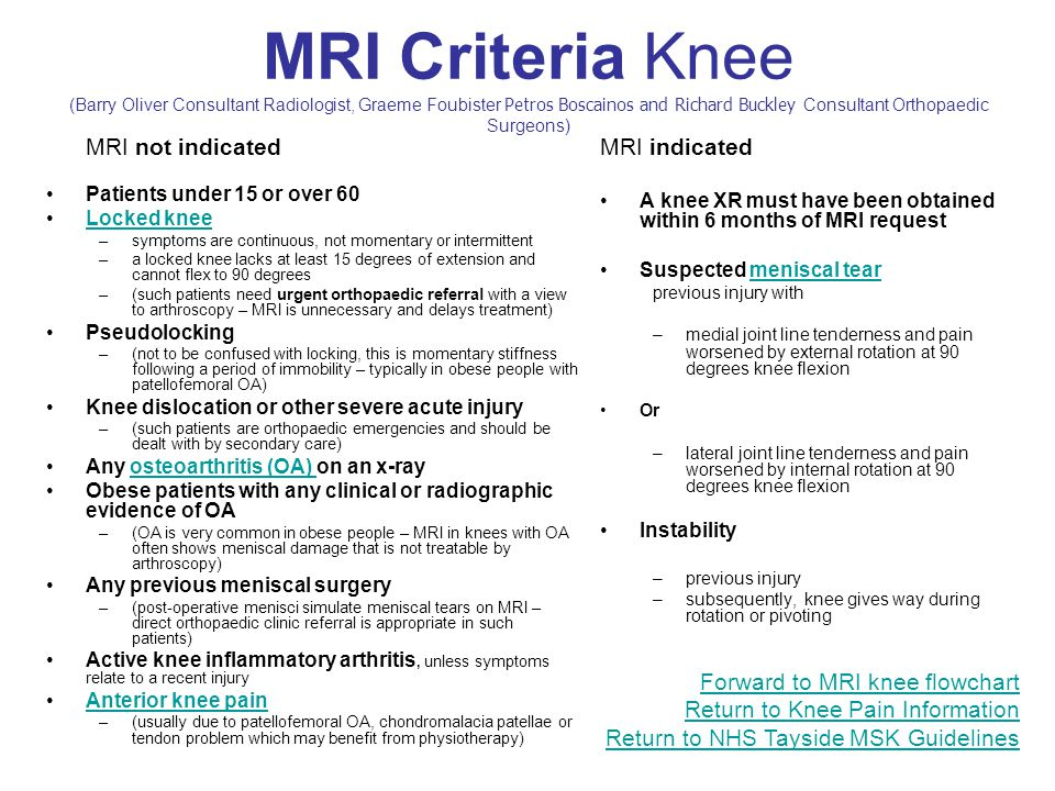 MRI Criteria Knee (Barry Oliver Consultant Radiologist, Graeme Foubister Petros Boscainos and Richard Buckley Consultant Orthopaedic Surgeons)