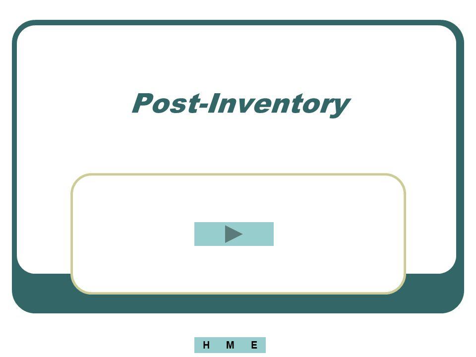 Post-Inventory H M E