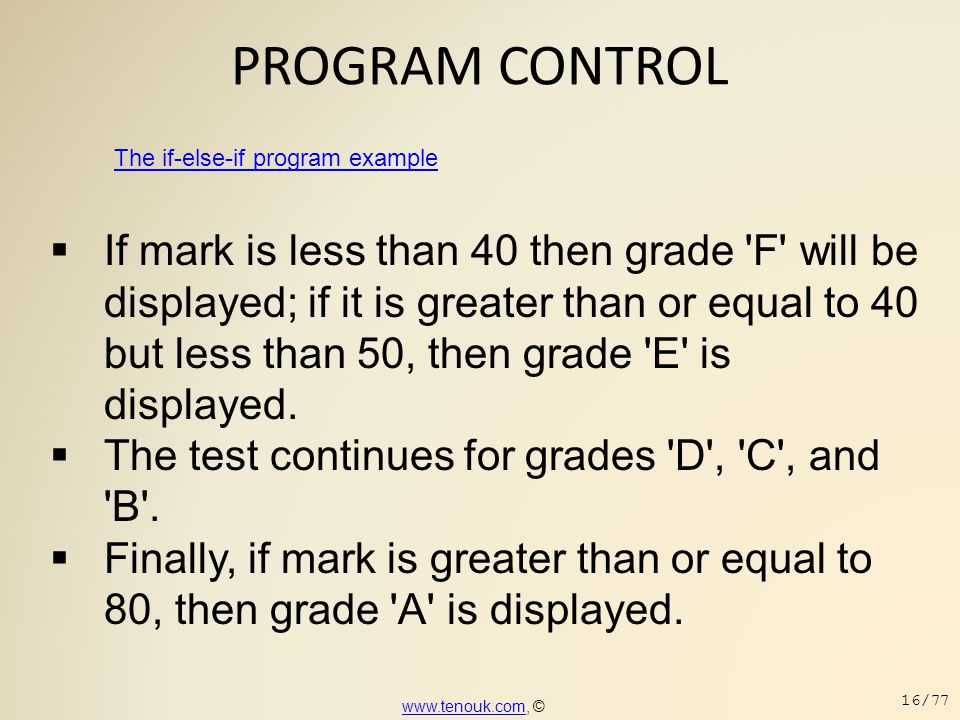 PROGRAM CONTROL The if-else-if program example.