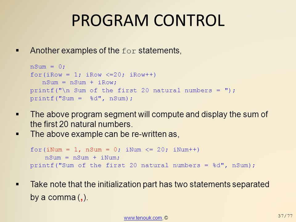 PROGRAM CONTROL Another examples of the for statements,